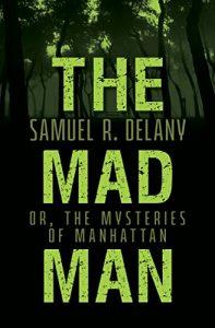 Samuel R. Delany - The Mad Man