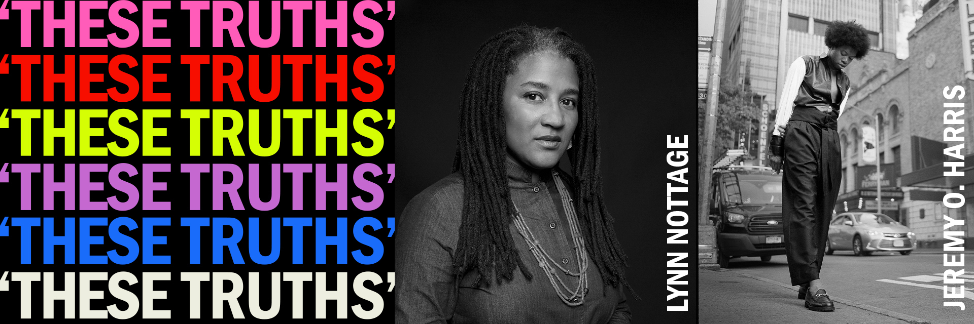 'These Truths': Lynn Nottage & Jeremy O. Harris