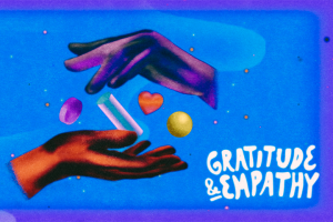 """""""Gratitude and Empathy"""" category artwork: One hand hovered over another, with shapes in between them"""