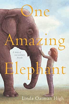 Linda Oatman Highly - One Amazing Elephant book cover