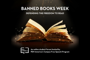 "Open book in the spotlight with sparkles; on top, text that reads ""Banned Books Week: Defending the Freedom to Read"" and on the bottom: ""An online student forum hosted by PEN America's Campus Free Speech Program"""