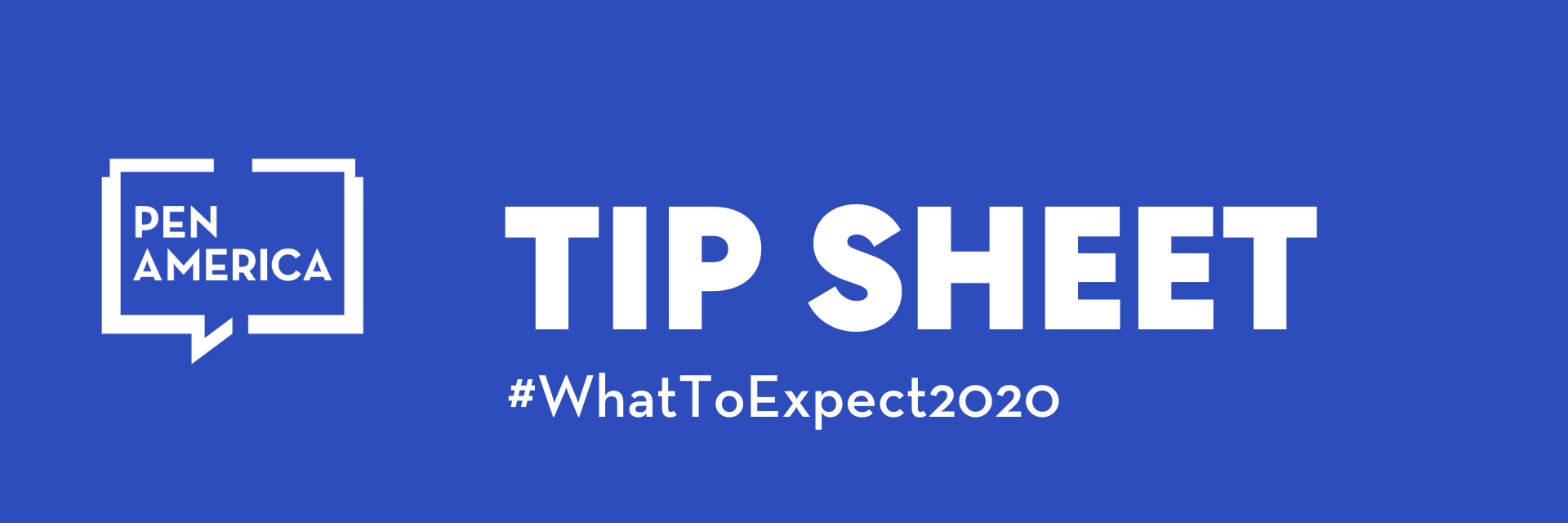 "Tip sheet banner: logo, ""Tip Sheet"" and ""#WhatToExpect2020"" in words"