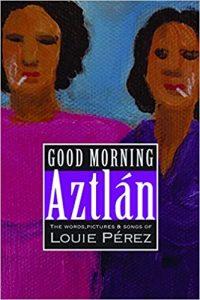 Good Morning Aztlán book cover