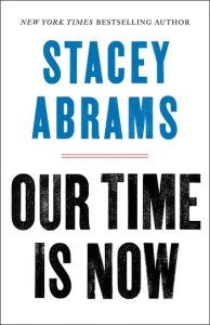 Stacey Abrams - Our Time Is Now book cover