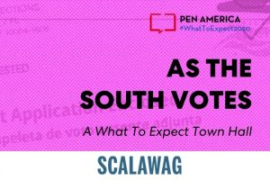 """Ballot Application Enclosed"" envelope with pink overlay as backdrop; on top: ""PEN America #WhatToExpect 2020, As the South Votes: A What To Expect Town Hall"" and Scalawag's logo at the bottom"