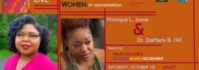 A Conversation with Monique L. Jones and Dr. DeMaris B. Hill graphic: logos, headshots, and event details