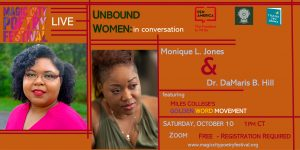 A Conversation with Monique L. Jones and Dr. DeMaris B. Hill graphic: logos, headshots, and event details