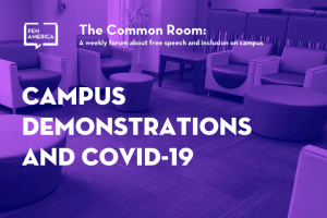 "Seats in a lounge with pink overlay as backdrop; on top: ""The Common Room: A weekly forum on free speech and inclusion on campus. Campus Demonstrations and COVID-19"""