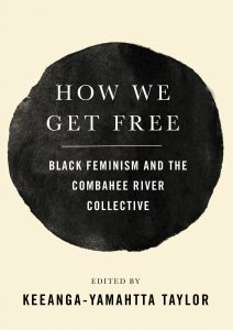 Keeanga-Yamahtta Taylor - How We Get Free book cover