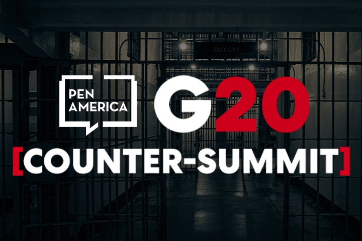 """Jail cell in background; on top, PEN America's logo and text that reads """"G20 Counter-Summit"""""""