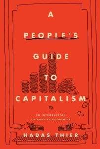 Hadas Thier - A People's Guide to Capitalism book cover