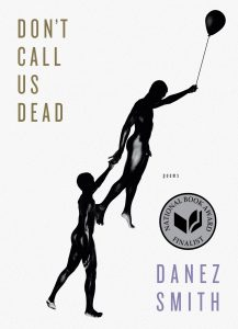Danez Smith - Don't Call Us Dead book cover