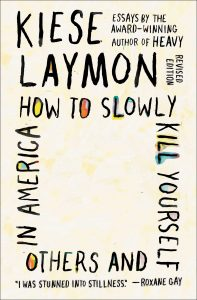 How to Slowly Kill Yourself and Others in America book cover