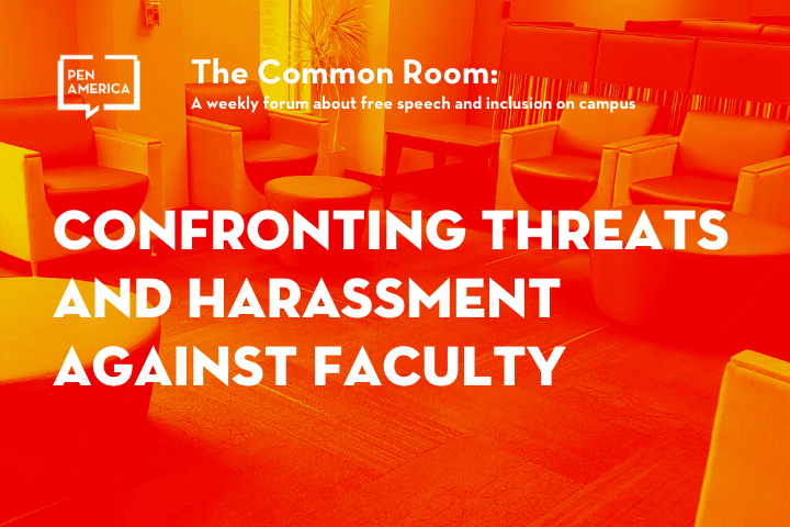 """Seats in a lounge with orange overlay as backdrop; on top: """"The Common Room: Confronting Threats and Harassment Against Faculty"""""""