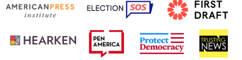 grouped logos for American Press Institute, Election SOS, First Draft, Hearken, PEN America, Protect Democracy, and Trusting News