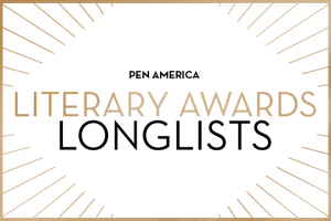 """PEN America Literary Award Longlists"" in centered text; golden rays sticking out from each corner"