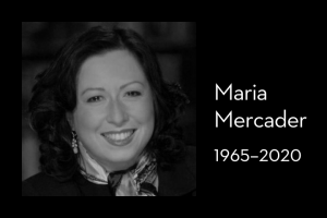 "Maria Mercader's headshot on left; on right: ""Maria Mercader, 1965–2020"""
