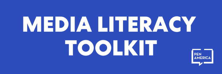 """Media Literacy Toolkit"" in text and PEN America's logo"