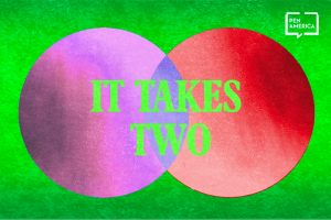 "Venn diagram with the left circle in purple and the right circle in red, on top of a neon green background. Text in the venn diagram reads, in neon green, ""It Takes Two"""