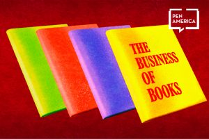 "Four horizontally lined up books (from left to right: light green, red, purple, and yellow) on top of a dark red background. The cover of the yellow book reads ""The Business of Books"" in red"