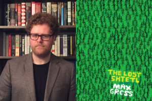 "Max Gross headshot and ""The Lost Shtetl"" book cover"