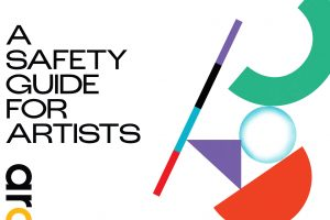 """A Safety Guide for Artists"" and Artists at Risk Connection logo on left; on right: a series of colorful shapes"