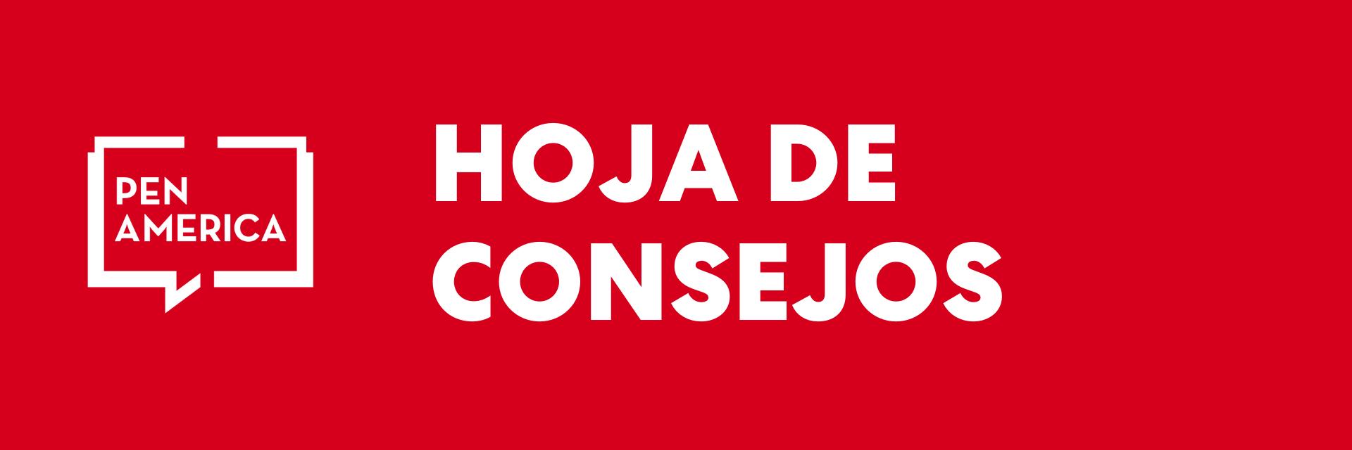 """Bandera roja con las palabras """"Hoja de consejos"""" y el logotipo de PEN America"""