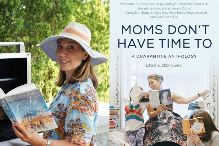 """Zibby Owens photo and """"Moms Don't Have Time To: A Quarantine Anthology"""" book cover"""