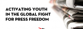 """Stack of newspapers on the right; on the left: """"Free Speech Live! A biweekly virtual forum for students. Activating Youth in the Global Fight for Press Freedom. Co-sponsored by Teens for Press Freedom"""""""