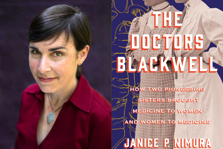 "Janice Nimura headshot and ""The Doctors Blackwell"" cover"