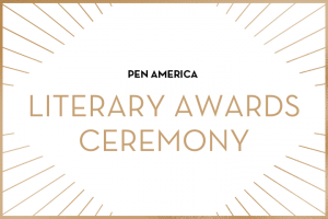 """PEN America Literary Awards Ceremony"" in centered text; golden rays sticking out from each corner"