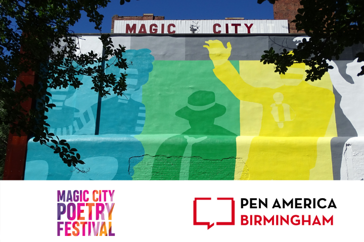 "image of a building with a mural of painted figures in blue, green, and yellow; a sign on the top of the building reads ""Magic City""; silhouette of a tree on the left; below the image is the Magic City Poetry Festival logo and PEN America Birmingham logo"