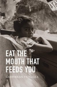 Eat the Mouth That Feeds You book cover
