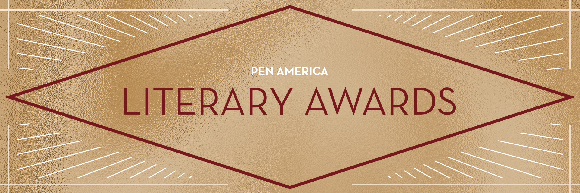 """The words """"PEN America Literary Awards"""" enclosed in a dark red diamond with a gold background; white rays sticking out from each corner"""