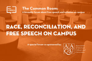 "Seats in a lounge with orange overlay as backdrop; on top: ""The Common Room: A biweekly forum about free expression and inclusion on campus. Race, Reconciliation, and Free Speech on Campus"""