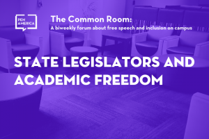"Seats in a lounge with purple overlay as backdrop; on top: ""The Common Room: A biweekly forum about free expression and inclusion on campus. State Legislators and Academic Freedom"""