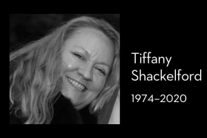 "Tiffany Shackelford's headshot on left; on right: ""Tiffany Shackelford, 1974–2020"""