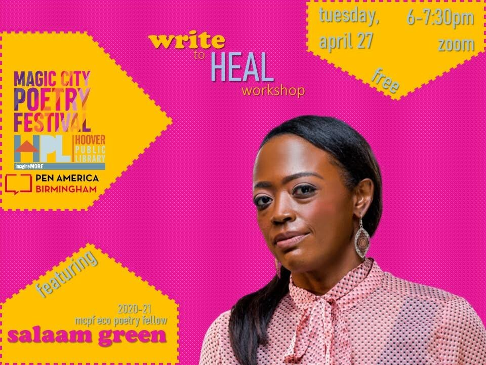 A headshot of Salaam Green over a bright pink background with bright orange shapes under the featured text; on the left is the Magic City Poetry Festival logo, the Hoover Public Library logo, and the PEN America Birmingham logo