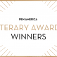 """PEN America Literary Awards Winners"" in centered text; golden rays sticking out from each corner"