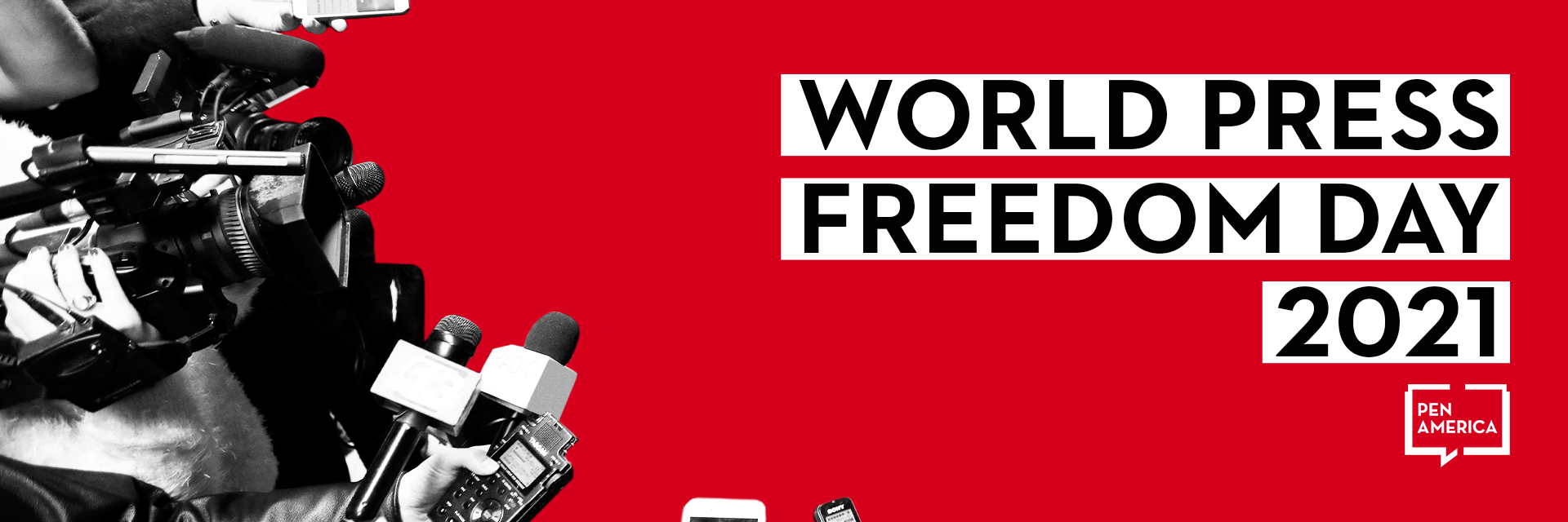 "Reporters, microphones, and cameras on left; on right: ""World Press Freedom Day 2021"" and PEN America logo"