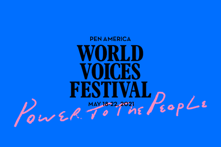 """""""PEN America World Voices Festival"""" logo and """"Power to the People"""" (pink font) on top of blue background"""