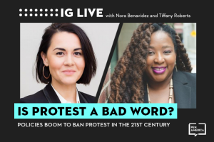 "Nora Benavidez's and Tiffany Roberts's headshots on black background and the words ""Is Protest a Bad Word?"" on teal text box"