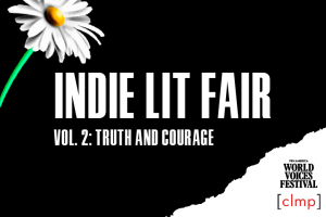 2021 Indie Lit Fair, Vol. II: Truth and Courage