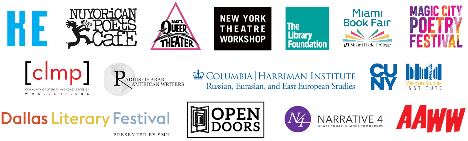 Logos of community and regional partners: Asian American Writers Workshop, Austin Library Foundation, Community of Literary Magazines & Presses (CLMP), Dallas Literary Festival, Harriman Institute at Columbia University, Kenning Editions, Magic City Poetry Festival, Miami Book Fair, National Queer Theater, New York Immigration Coalition, New York Theatre Workshop, Nuyorican Poets Cafe, Radius of Arab American Writers (RAWI), and Word Alliance