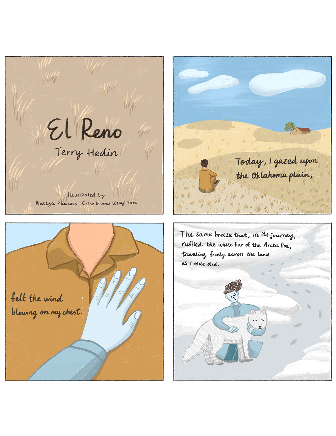 Four panel comic of man sitting in open prairie scene, the wind personified and touching his chest and holding an arctic fox.