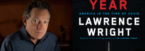 """Lawrence Wright headshot and """"The Plague Year"""" book cover"""