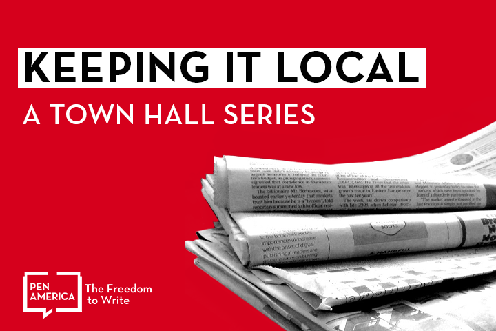 """Photo of black-and-white newspapers on a red background; text on top: """"Keeping it Local: A Town Hall Series"""""""