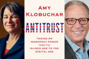 """Amy Klobuchar and Fred P. Hochberg headshots and """"Antitrust"""" book cover"""