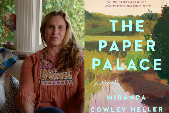 """Miranda Cowley Heller headshot and """"The Paper Palace"""" book cover"""