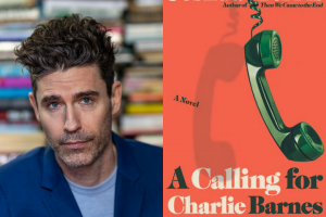 """Joshua Ferris headshot and """"A Calling for Charlie Barnes"""" book cover"""